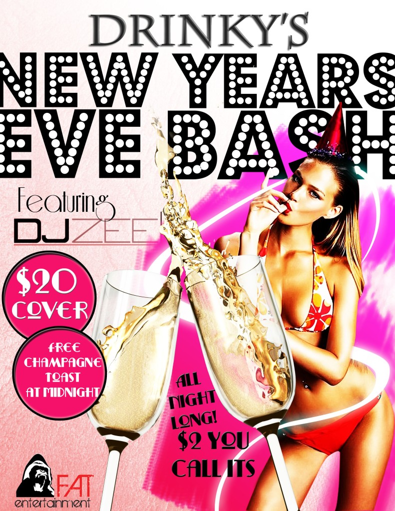 New Years Eve at Drinkys with F.A.T. Entertainment and DJ Zee